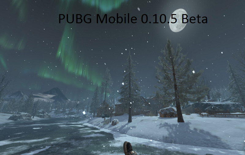 Download PUBG Mobile 0 10 5 Beta APK on Android and iOS