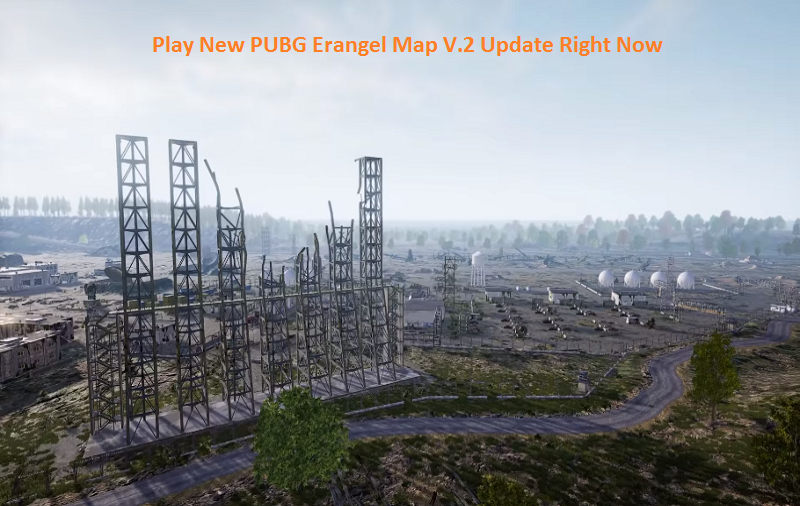 Play New PUBG Erangel Map V.2 Update Right Now